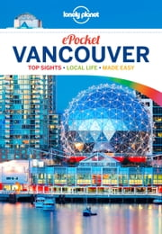 Lonely Planet Pocket Vancouver ebook by Lonely Planet