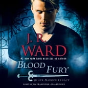 Blood Fury - Black Dagger Legacy audiobook by J.R. Ward