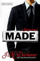 MADE: A Sempre Novel ebook by J.M. Darhower