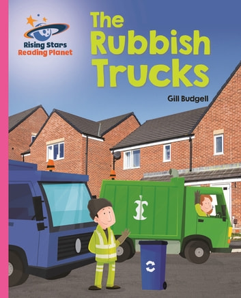 Reading Planet - The Rubbish Trucks - Pink B: Galaxy ebook by Gill Budgell