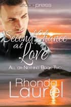 Second Chance at Love ebook by Rhonda Laurel