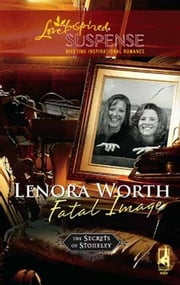 Fatal Image ebook by Lenoa Worth