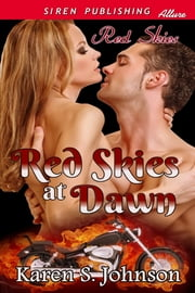 Red Skies at Dawn ebook by Karen S. Johnson