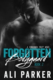 Forgotten Bodyguard 2 - Forgotten Bodyguard, #2 ebook by Ali Parker