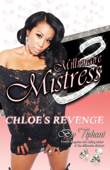 Millionaire Mistress Part 3 ebook by Tiphani Montgomery