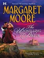 The Unwilling Bride ebook by Margaret Moore