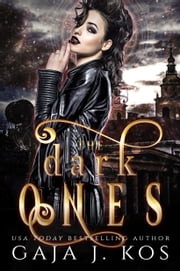 The Dark Ones ebook by Gaja J. Kos