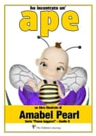 Ho incontrato un'ape (serie posso leggere) ebook by Amabel Pearl