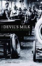 The Devil's Milk ebook by John Tully
