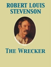 The Wrecker ebook by Robert Louis Stevenson,Lloyd Osbourne