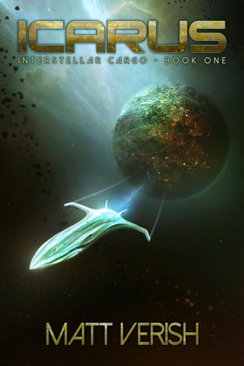 Icarus - Interstellar Cargo, #1 ebook by Matt Verish