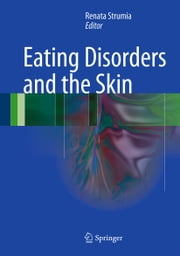 Eating Disorders and the Skin ebook by Renata Strumia