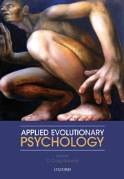 Applied Evolutionary Psychology ebook by S. Craig Roberts