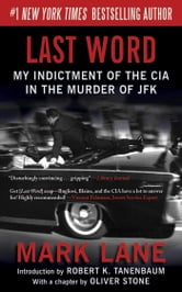 Last Word - My Indictment of the CIA in the Murder of JFK ebook by Mark Lane