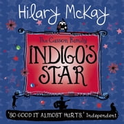 Indigo's Star - Book 2 audiobook by Hilary Mckay