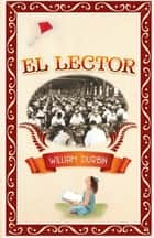El Lector 電子書 by William Durbin