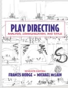 Play Directing ebook by Francis Hodge,Michael McLain
