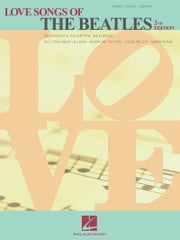 Love Songs of the Beatles (Songbook) ebook by The Beatles