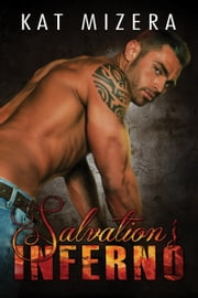 Salvation's Inferno (Inferno Book 1) ebook by Kat Mizera