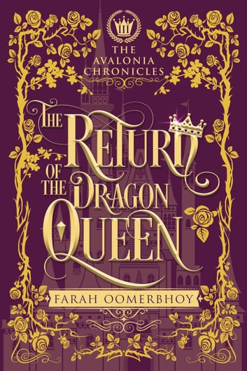 The Return of the Dragon Queen ebook by Farah Oomerbhoy