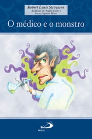 O médico e o monstro ebook by Robert Louis Stevenson