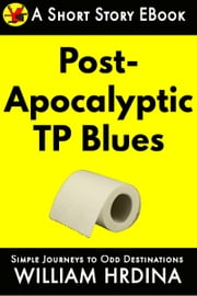 Post-Apocalyptic TP Blues eBook par William Hrdina