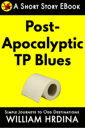 Post-Apocalyptic TP Blues ebook by William Hrdina