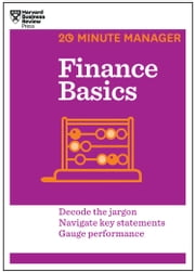 Finance Basics (HBR 20-Minute Manager Series) ebook by Harvard Business Review