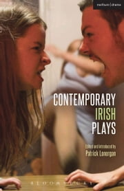 Contemporary Irish Plays - Freefall; Forgotten; Drum Belly; Planet Belfast; Desolate Heaven; The Boys of Foley Street ebook by Michael West,Pat Kinevane,Richard Dormer,Rosemary Jenkinson,Ailis Ni Riain,Louise Lowe,Patrick Lonergan