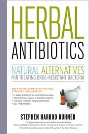 Herbal Antibiotics, 2nd Edition - Natural Alternatives for Treating Drug-resistant Bacteria ebook by Kobo.Web.Store.Products.Fields.ContributorFieldViewModel