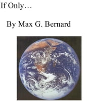 If Only ebook by Max G. Bernard