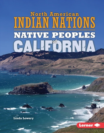 Native Peoples of California ebook by Linda Lowery