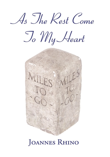 As the Rest Come to My Heart ebook by Joannes Rhino