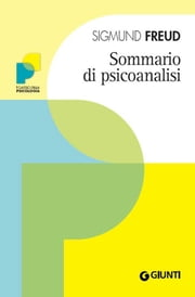 Sommario di psicoanalisi ebook by Sigmund Freud