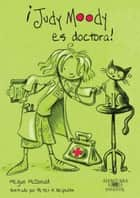 Judy Moody es doctora ebook by Megan McDonald