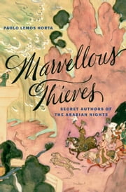 Marvellous Thieves ebook by Paulo Lemos Horta