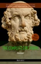 Homer: The Complete Epic Poems ebook by Homer