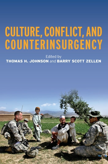 Culture, Conflict, and Counterinsurgency ebook by