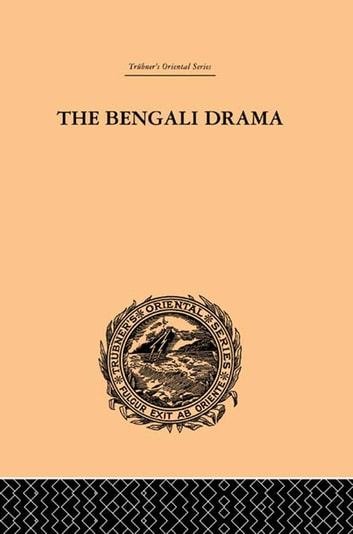 The Bengali Drama - Its Origin and Development ebook by P. Guha-Thakurta