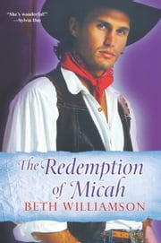 The Redemption of Micah ebook by Beth Williamson