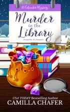 Murder in the Library ebook by Camilla Chafer