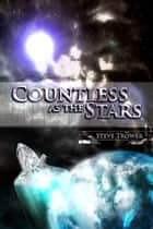 Countless as the Stars ebook by Steve Trower