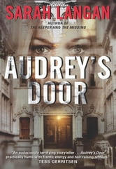 Audrey's Door ebook by Sarah Langan