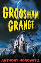 Groosham Grange ebook by