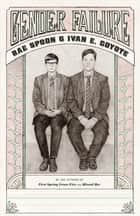 Gender Failure ebook by Rae Spoon,Ivan  Coyote