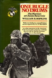One Bugle, No Drums - The Marines at Chosin Reservoir ebook by William Hopkins