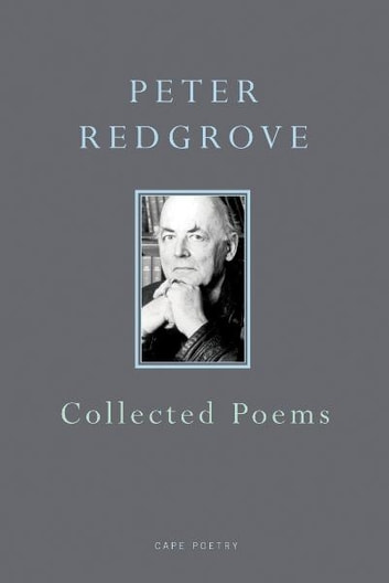 Collected Poems ebook by Peter Redgrove