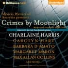 Crimes by Moonlight - Mysteries from the Dark Side audiobook by Charlaine Harris