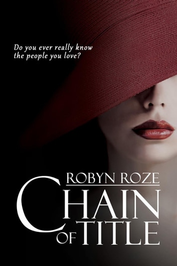 Chain of Title ebook by Robyn Roze