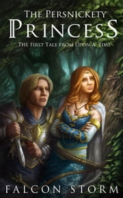 The Persnickety Princess ebook by Falcon Storm